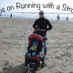 Tips on Running with a Stroller