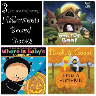3 (Fun, not Frightening!) Halloween Board Books