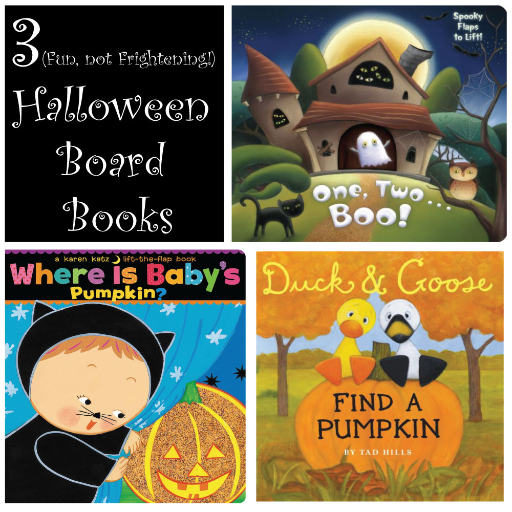 3 (Fun, not Frightening!) Halloween Board Books