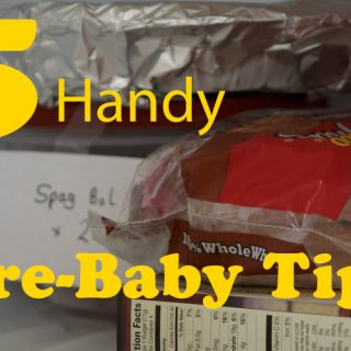 5 Handy Pre-Baby Tips (that no one tells you!)