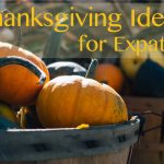 Thanksgiving Ideas for Expats
