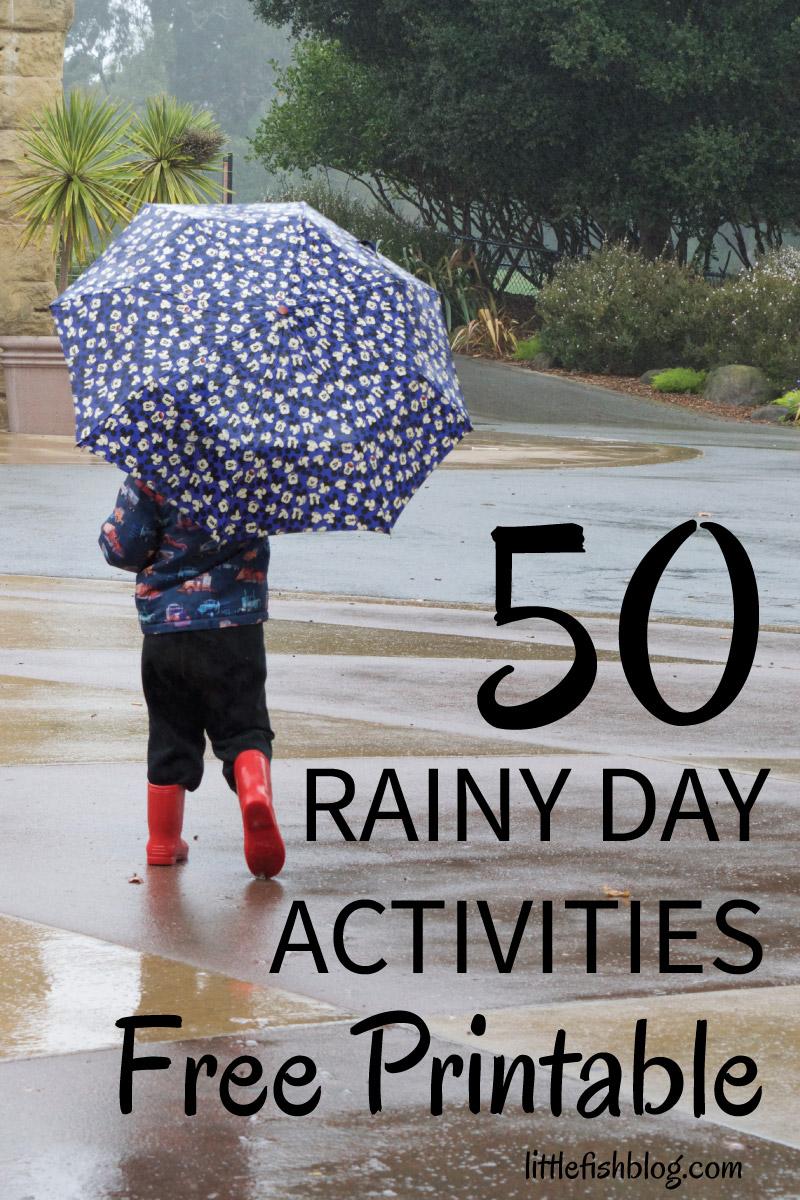 50 Rainy Day Activities Free Printable Little Fish