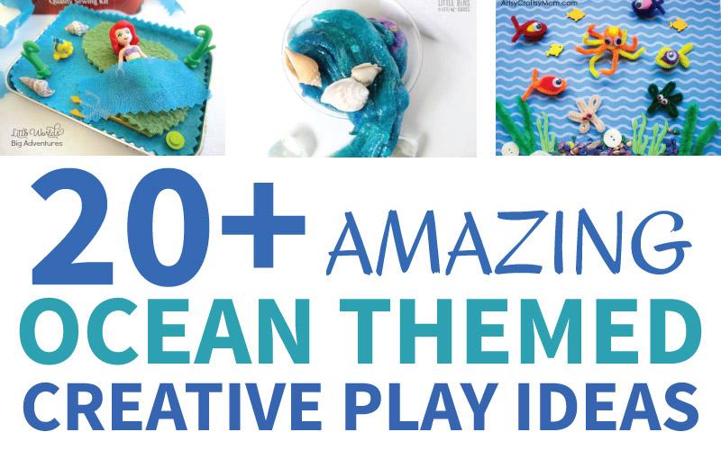 20+ Amazing Ocean Themed Creative Play Ideas