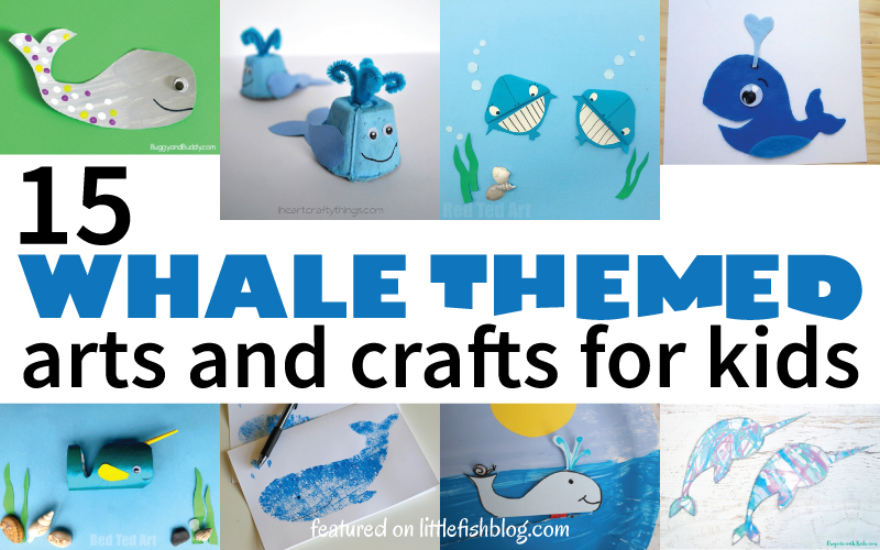15 Whale Themed Arts and Crafts for Kids